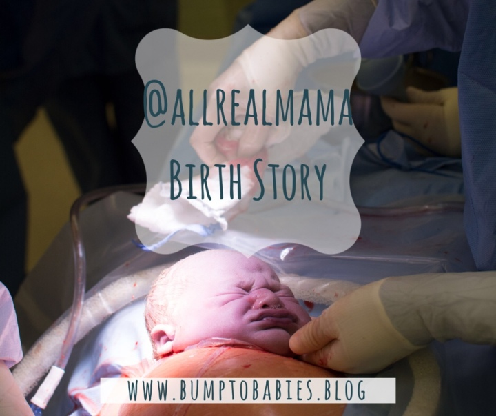 @allrealmama birth story